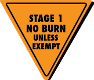 Stage 1 - No Burn - Unless Exempt
